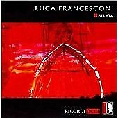 Luca FRANCESCONI Ballata 2 CDs Opera Stradivarius Berio Stockhausen SEALED