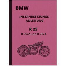BMW R 25 25/2 25/3 Reparaturanleitung R25 R25/2 R25/3 Instandsetzungsanleitung