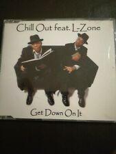 Chill Out Get down on it (1998, feat. L-Zone) [Maxi-CD]