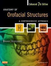 Anatomy of Orofacial Structures : A Comprehensive Approach by Donald E....