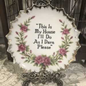 """Vintage Norcrest Porcelain Plate Japan """"This is My House I'll Do As Darn Please"""""""
