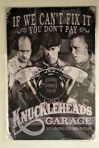 Three Stooges Knuckleheads Garage Tin Sign ( Indian HD Fatboy Sportster Twin)