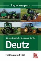 Deutz 2 Traktoren seit 1978 Typen Modelle Daten Fakten Buch Nutzfahrzeuge Book