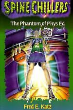 Spine Chillers: The Phantom of Physical Education No. 5 by Fred Katz (1996, Pape