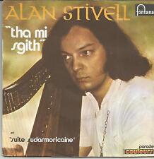 ALAN STIVELL Tha mi sgith SINGLE FONTANA 1971