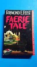 Raymond Feist Faerie Tale Advanced Readers Arc Proof