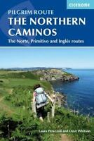 Northern Caminos : The Norte, Primitivo and Ingl?s Routes: By Whitson, Dave P...