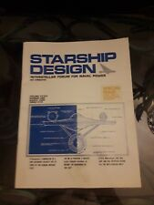 STAR TREK STARSHIP DESIGN INTERSTELLAR FORUM FOR NAVAL POWER VOL.XXXIV STAR TREK