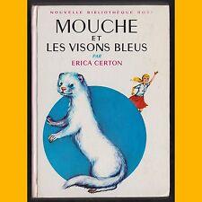 Collection Bibliothèque Rose MOUCHE ET LES VISONS BLEUS Erica Certon 1966
