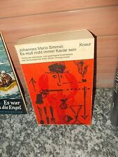 Es muß nicht immer Kaviar sein, ein Roman von Johannes Mario Simmel