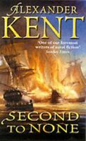 Second to None By ALEXANDER KENT. 9780099280590