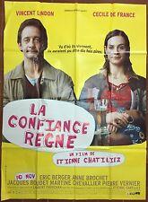 Affiche LA CONFIANCE REGNE Etienne Chatiliez CECILE DE FRANCE Lindon 120x160 *D