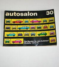 Autokatalog / Autosalon in Buchform Nr. 30 - Autotypen Übersicht Modelle 1977/78