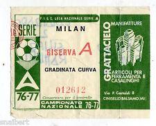 CALCIO   BIGLIETTO  TICKET    MILAN   RISERVA  A   CAMPIONATO   1976/77