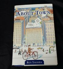 About Town The New Yorker & The World it Made Hardcover Book Ben Yagoda 2000 DJ