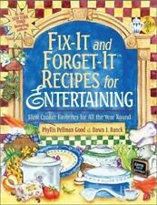 Fix-it and Forget it Recipes for Entertaining: Slow Cooker Favorites for All the