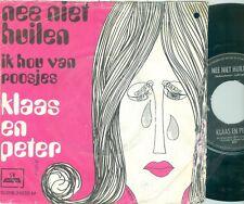 KLAAS EN PETER - NEE NIET HUILEN ( COMP/WIL LUIKINGA) IMPERIAL 7PS ( 1969)