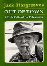 Out of Town: A Life Relived on Television,Jack Hargreaves