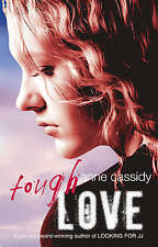 Tough Love, Anne Cassidy, New Book