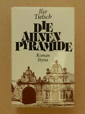 Die Ahnen Pyramide Ilse Tielsch Roman Styria Buch