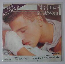 """EROS RAMAZZOTTI - Una Storia Importante - 7"""" Single - 45RPM - 1985 - France"""