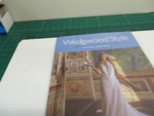 Wedgewood Style - Three Centuries of Distinction