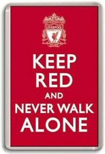 KEEP RED AND NEVER WALK ALONE Fridge Magnet