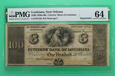 1850 60's $100 Citizens Bank Louisiana New Orleans Obsolete PMG 64 Choice Unc