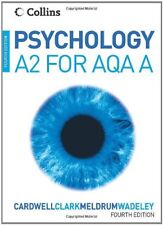 Psychology - Psychology for A2 Level for AQA (A),Mike Cardwell, Liz Clark, Clai