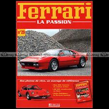 FERRARI N°29.b Album photos ★ 288 GTO MONDIAL ★ 3.2 V8 ★ DINO 308 GT4 ★ 328 GTB