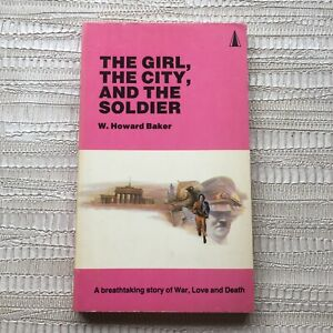 The Girl, The City, and the Soldier By W Howard Baker - Vintage Zenith Paperb