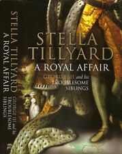 Stella Tillyard - A Royal Affair - 1st/1st