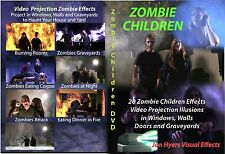 Zombie Children Halloween Projection DVDs - By Jon Hyers