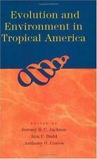 Evolution & Environment in Tropical America J. Jackson, A. Budd, A. Coates PB