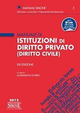 Manuale di Istituzioni di Diritto Privato Civile XXI Ed. Pirro Simone 2015