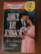Her Sisters Baby Johnson Romance PASSION Drama Love Novel Book Desire Babies USA