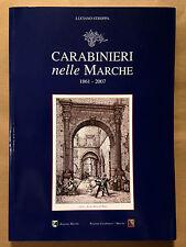 CARABINIERI NELLE MARCHE 1861-2007 - Luciano Stroppa