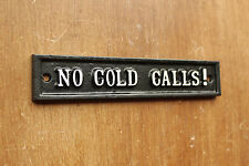 NO COLD CALLS SIGN - STOP SALES SALESMAN SOLID CAST METAL DOOR PLAQUE DOOR-20-bl