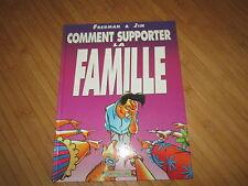 """BD """"Comment supporter la famille"""",de Fredman & Jim,NEUF!"""