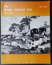 The Antiques Collectors Club Magazine, June 1968, Vol 3 No 2, Free UK Post