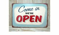 Come in We're OPEN, Metal Tin Sign, Vintage  Wall Ornament Coffee & Bar Decor