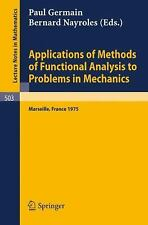 Applications of Methods of Functional Analysis to Problems in Mechanics :...