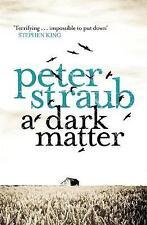 A Dark Matter by Peter Straub (Paperback) New Book