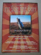My Son the Bum - 2009  - magazine press advert poster 12 X 8 INCH