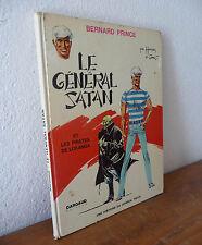 Ed. Dargaud    EO  BERNARD PRINCE  Le général SATAN  sep18  1971