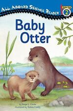 Baby Otter (Penguin Young Readers, Level 3) Clarke, Ginjer L. Paperback