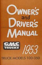 1953 GMC 100-350 Truck Owners Manual 53 Pickup Panel Owner Driver Guide Book