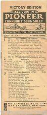 1920's PIONEER COMMUNITY SONG SHEET