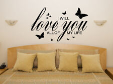 Love You All Of My Life Motto Bedroom Living Room Decal Wall Art Sticker Picture
