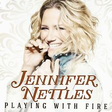 JENNIFER NETTLES - PLAYING WITH FIRE (NEW CD)
